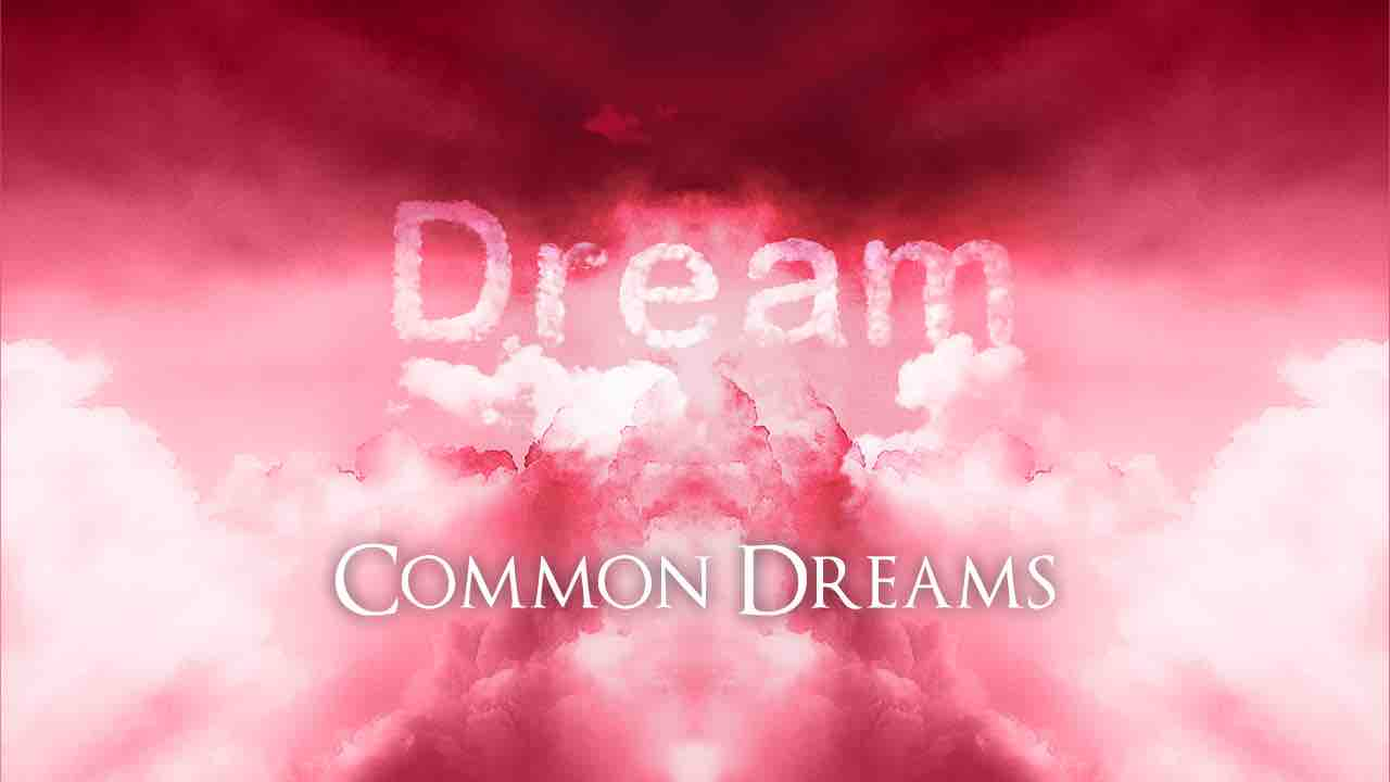 Dream Interpretation - Common Dreams