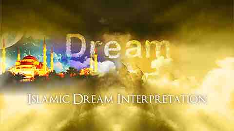 Islamic Dream Interpretation