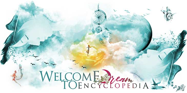 Welcome to Dream Encyclopedia